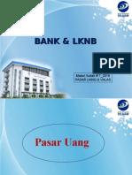 Bank & LKNB_kuliah_07_2015_Pasar _Uang & Valas
