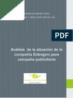 Análisis de La Situación de La Compañía Eldergym Para Campaña Publicitaria