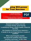 2015Mar28 - Developing Willpower for True Success - VIHE
