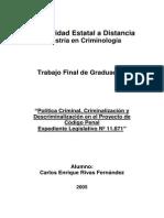 Politica Criminal, Criminalizacion y Descriminalizacion en El Proyecto de Codigo Penal