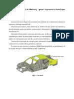 Fabricarea caoseriei/sasiu Dacia Logan