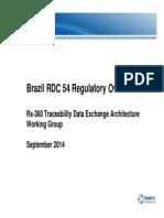 Rx-360 - Brazil RDC 54 Regulation Overview Sept 2014