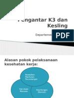 Pengantar K3 Dan Kesling.pptx 2012