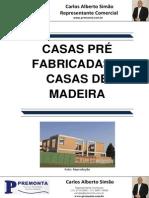 Casas Pré Fabricadas X Casas de Madeira