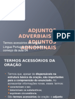 Gramática - Adjunto Adnominal e Adverbial