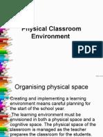 Physical Classroom Environment