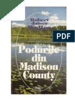 Robert James Waller - Podurile din Madison County (v2.0).docx