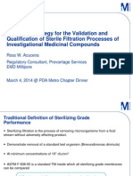 Defining a Strategy for the Validation and Qualification of Sterile Filtration Processes of Investigational Medicinal Compounds