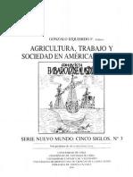AGRICULTURA, TRABAJO Y SOCIEDAD EN AMÉRICA HISPANA
