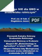 Dlaczego Nie Dla GMO w Srodwisku rolniczym