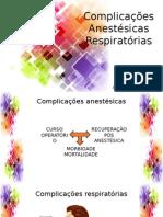 Complicações Respiratórias Na Anestesia