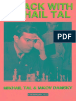 Attack With Mikhail Tal, Tal & Damski