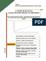 Andery, M. a. Et Al.(2007). O Estudo de Processos Comportamentais Básicos No Laboratório