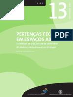 PERTENÇAS FECHADAS EM ESPAÇOS ABERTOS - Estratégias de (Re)Construção Identitária de Mulheres Muçulmanas Em Portugal