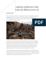 Mineras Congelan Multas Por Más de 30 Millones de Dólares en La Vía Judicial