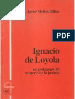 CJ 35, Ignacio de Loyola, Un Pedagogo del Misterio de la Justicia - Javier Melloni Ribas