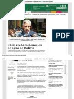 Chile Rechazó Donación de Agua de Bolivia _ Noticias de Bolivia y El Mundo - EL DEBER