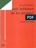 CJ 41, ¿de Qué Hablamos Cuando Hablamos de Los Jóvenes? - Josep M Lozano