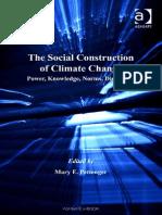 (Global Environmental Governance) Pettenger, Mary E. Pettenger-The Social Construction of Climate Change (Global Environmental Governance)-Ashgate Pub Co (2007)