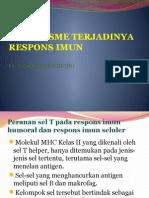 kuliah imunologi Mekanisme Respons Imun