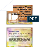 Influence of Yeast Strains in the Production of Quality Tropical Fruit Wines
