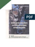 La Evaluacion de La Fauna Silvestre y Su Conservacion en Bos