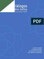 Estudo Sobre Graves Violações aos Direitos Humanos