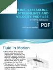 1 Pathline, Streakline, Streamlines and Velocity Profiles