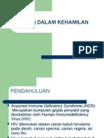 HIV (+) DALAM KEHAMILAN