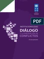 Institucionalidad para el diálogo y la prevención de conflictos. El caso peruano