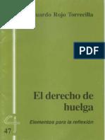 CJ 47, El Derecho de Huelga - Eduardo Rojo Torrecilla
