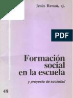 CJ 48, Formación Social y Proyecto de Sociedad - José Renau