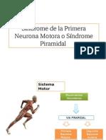 Síndrome de La Primera Neurona Motora o Síndrome