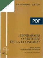 CJ 60, ¿Gendarmes o Motores de La Economía - Bco Mundia & FMI