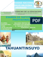 El Tahuantinsuyo, Localizacion, Periodos, Origen, Gobernantes