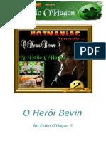 Joyee Flynn - No Estilo O'Hagan - 05 - O Herói Bevin