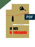 Witkowski, Bogusław J. - Od Lontu Do Radiozapalnika – 1965 (Zorg)