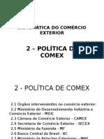 Siscex - 2. Política de Comex - 2015