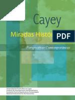 Cayey Miradas Históricas