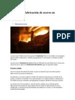 Proceso de Fabricación de Aceros en Fundición
