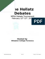 The Hollatz Debates
