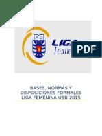 Bases, Normas y Disposiciones Formales Liga Femenina 2015