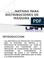 Alternativas Para Distribuciones de Maquina
