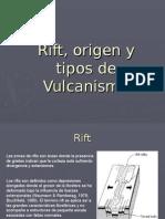 Rift y Tipos de Vulcanismo