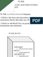 Pl/SQL Procedural Language/Structured Query Language Features Pl/SQL