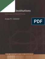 Josep H. Colomer Political Institutions Democracy and Social Choice Comparative European Politics 2001