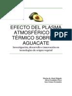 Efecto del plasma sobre el aguacate.