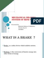 Mechanical Braking System of Mine winders