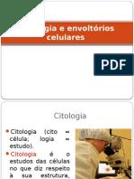 Citologia e Envoltorios Celulares - 1ª SÉRIE