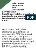 Factorii de Risc Pentru Afecţiunile Parodonţiului